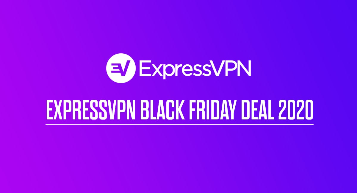 ExpressVPN Black Friday Deal 2020