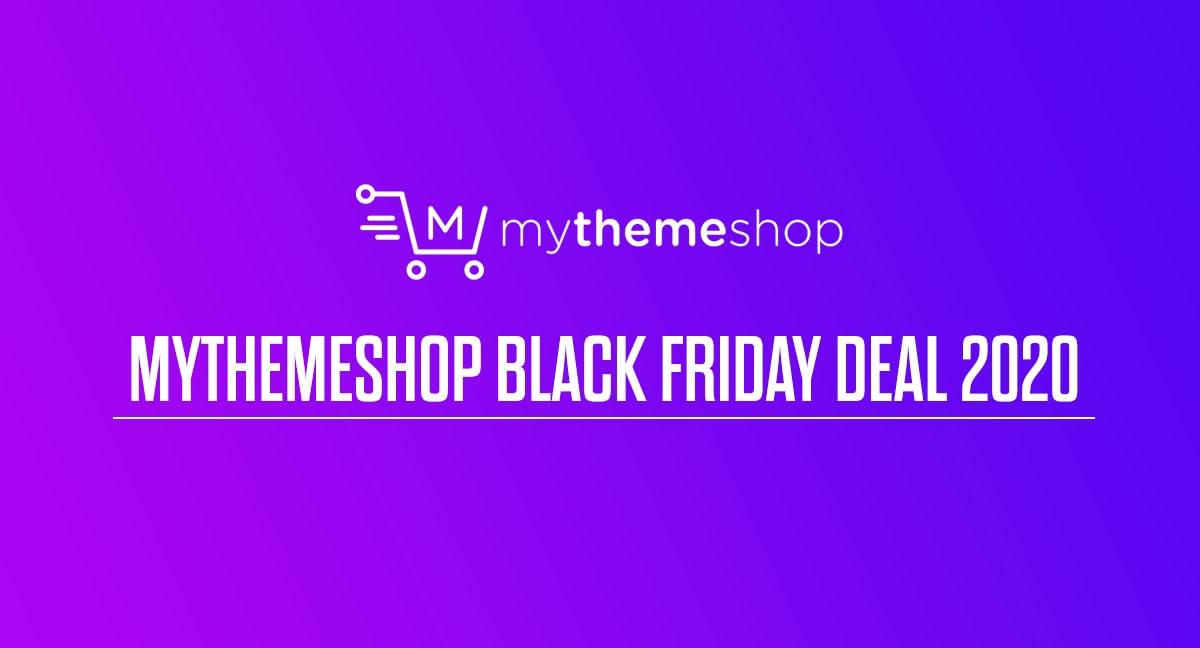 MyThemeShop Black Friday Deal 2020