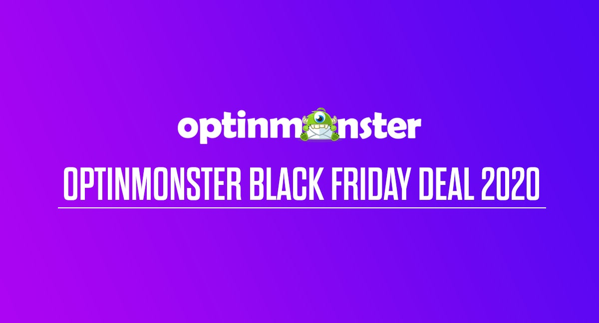 OptinMonster Black Friday Deal 2020